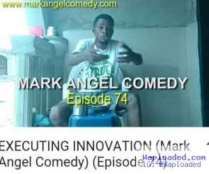 """Video (Comedy): Mark Angel Comedy """"Executing Innovation Episode 74"""""""